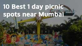 10 Best 1 Day Picnic Spots near Mumbai