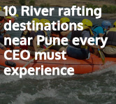 10 River Rafting Destinations near Pune every CEO must Experience